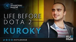 Life Before Dota 2. KuroKy