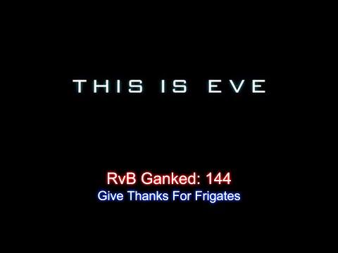 Eve Online - RvB Ganked #144 - Give Thanks For Frigates