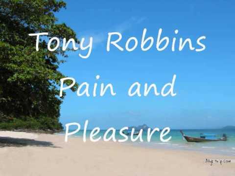 Tony Robbins Pain and Pleasure