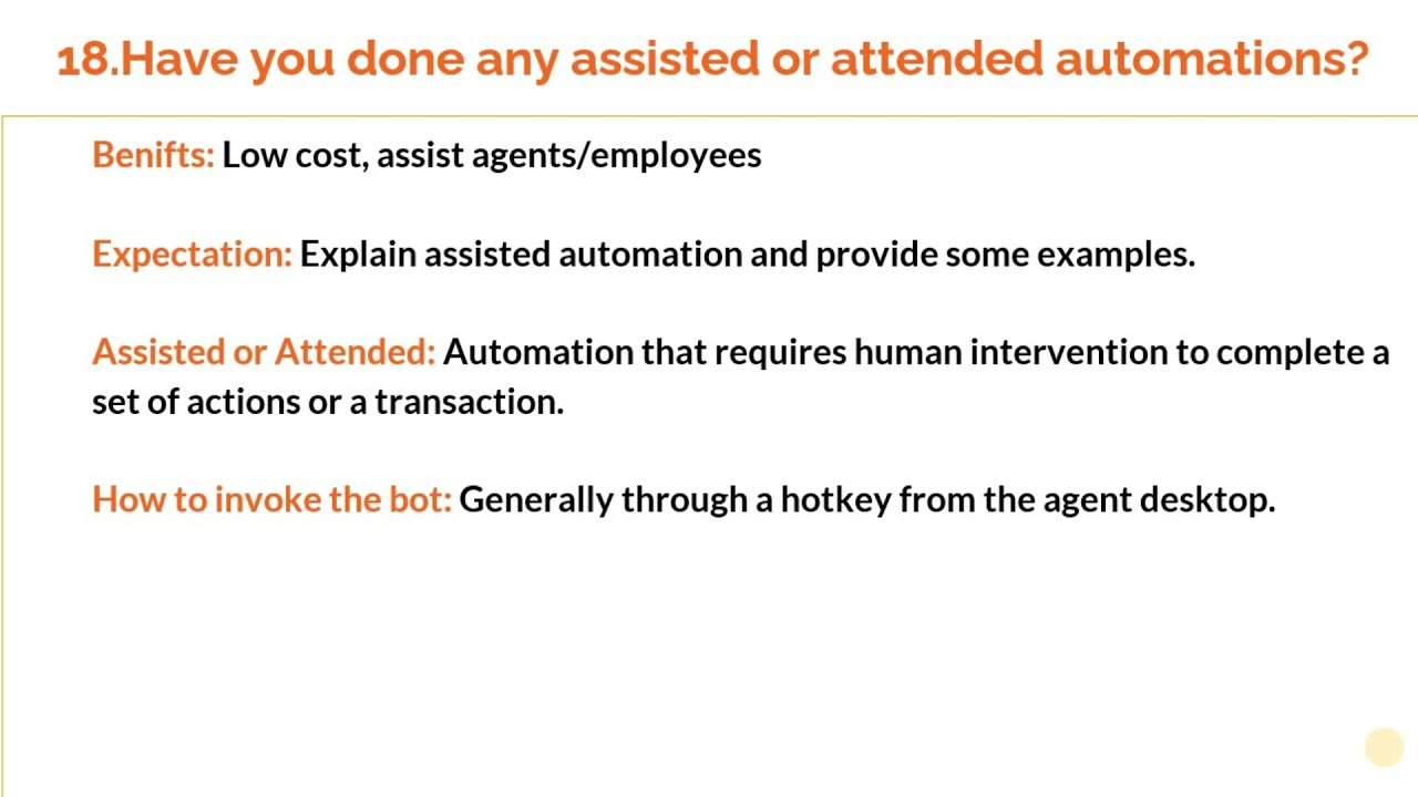 """Interview question: """"Have you done assisted automation's""""?"""