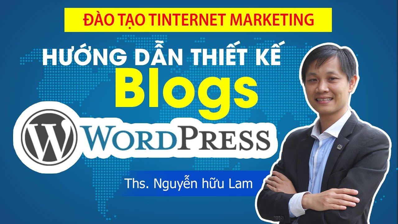 [WEBINAR] Hướng dẫn tự thiết kế web bằng Blogs với WordPress mới nhất.