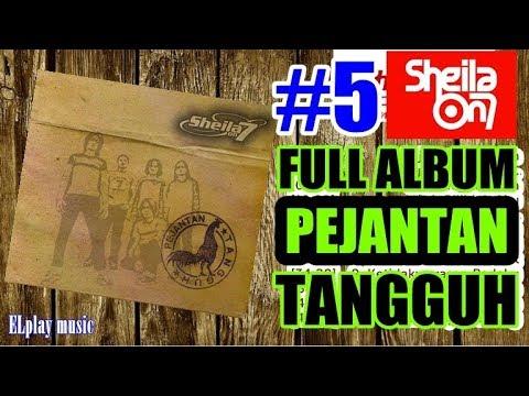 Sheila On 7 - FULL ALBUM Pejantan Tangguh (2004)