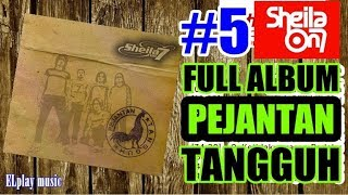 Sheila On 7 - FULL ALBUM Pejantan Tangguh (2004)