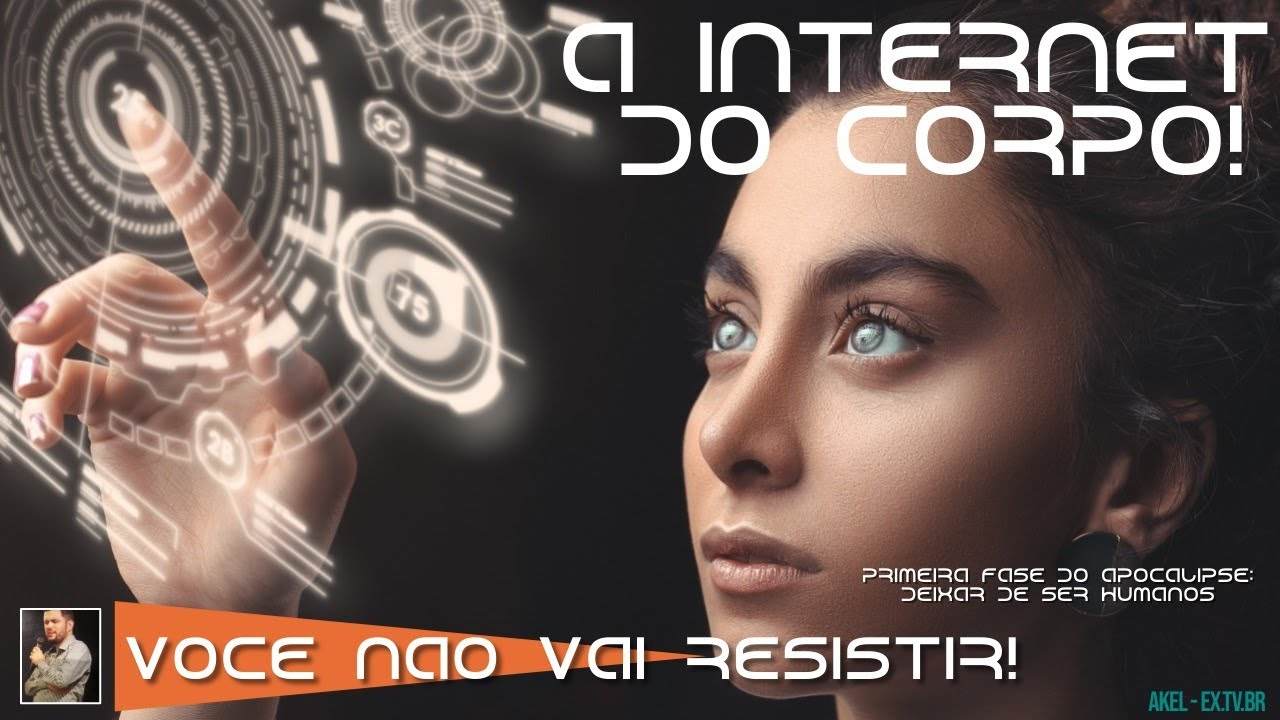 📢 A INTERNET do CORPO Chegou! 1ª Fase do APOCALIPSE: deixar de ser humanos!