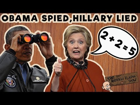 Obama Spied, Hillary Lied   The Andrew Klavan Show Ep. 461