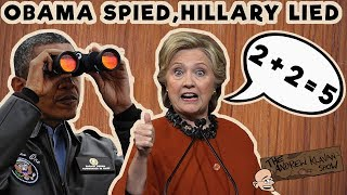 Obama Spied, Hillary Lied | The Andrew Klavan Show Ep. 461