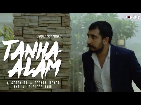 Anurag Sharma I Tanha Alam Full Video Song | New Song 2016 | Ampliify Times