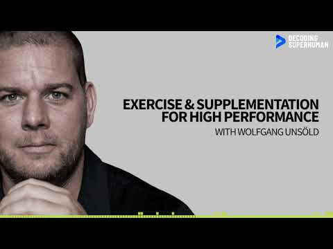 Exercise & Supplementation For High Performance With Wolfgang Unsöld
