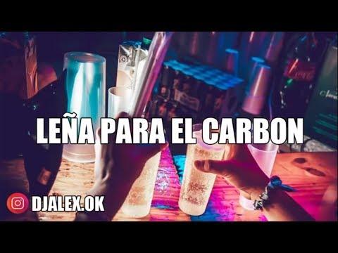 Leña Para El Carbón -  J.Mastermix - DJ Alex (FIESTERO REMIX) (Letra)