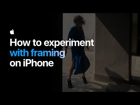 How to experiment with framing on iPhone — Apple