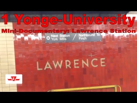 1 Yonge-University - Mini-Documentary: Lawrence Station