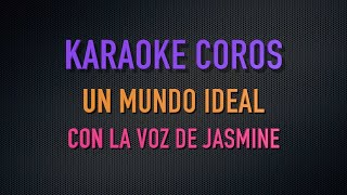 Karaoke Un mundo ideal - Solo voz chica