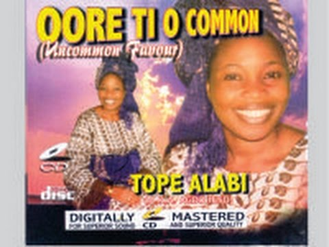 Download Tope Alabi- Oore Ti O Common