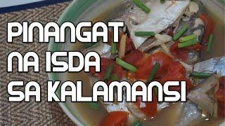 Pinangat Na Isda Sa Kalamansi Recipe - Tagalog Pinoy Filipino