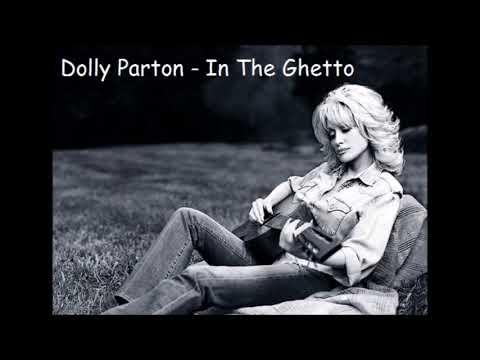 Dolly Parton   In The Ghetto