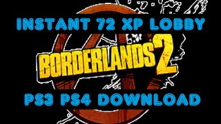 BL2 PS3/PS4 & PC XP LOBBY DOWNLOAD LINK