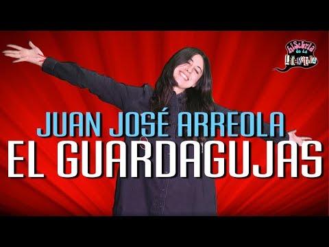 EL GUARDAGUJAS (JUAN JOSÉ ARREOLA) - HISTERIA DE LA LITERATURA