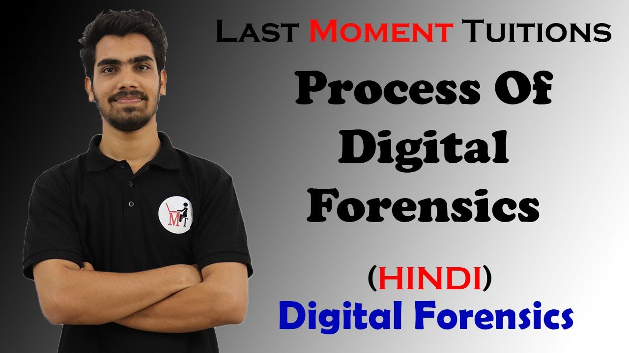 Process Of Digital Forensics In Hindi Digital Forensic Lectures In Hindi Youtube