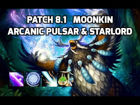 8.1 Moonkin Opener (Arcanic Pulsar & Starlord cancelling)