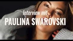 Interview #6 with Paulina Swarovski // we love Interviews ❤️