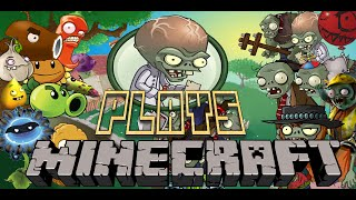 Dr. Zomboss Plays Minecraft Episode 1 (Plants Vs Zombies In Minecraft) 07/14/15 thumbnail