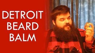 Review: Beard Balm - Made in Detroit