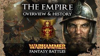 THE EMPIRE - Warhammer Fantasy Lore - Total War: Warhammer 2