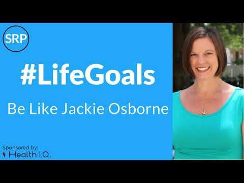 Life Goals: Be Like Jackie Osborne, PT, DPT, GCS, CEEAA