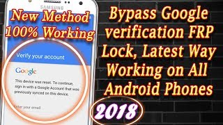 How To Bypass Google Account verification on Samsung Android FRP New Way 2018