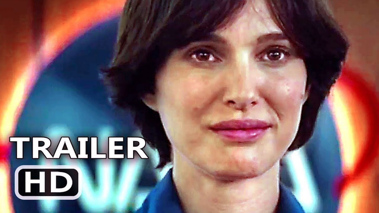 LUCY IN THE SKY Official Trailer (2019) Natalie Portman, Sci-Fi Movie HD