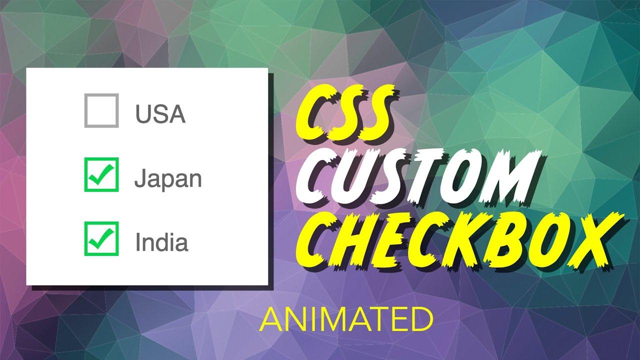 Custom Checkbox Pure CSS Tutorial