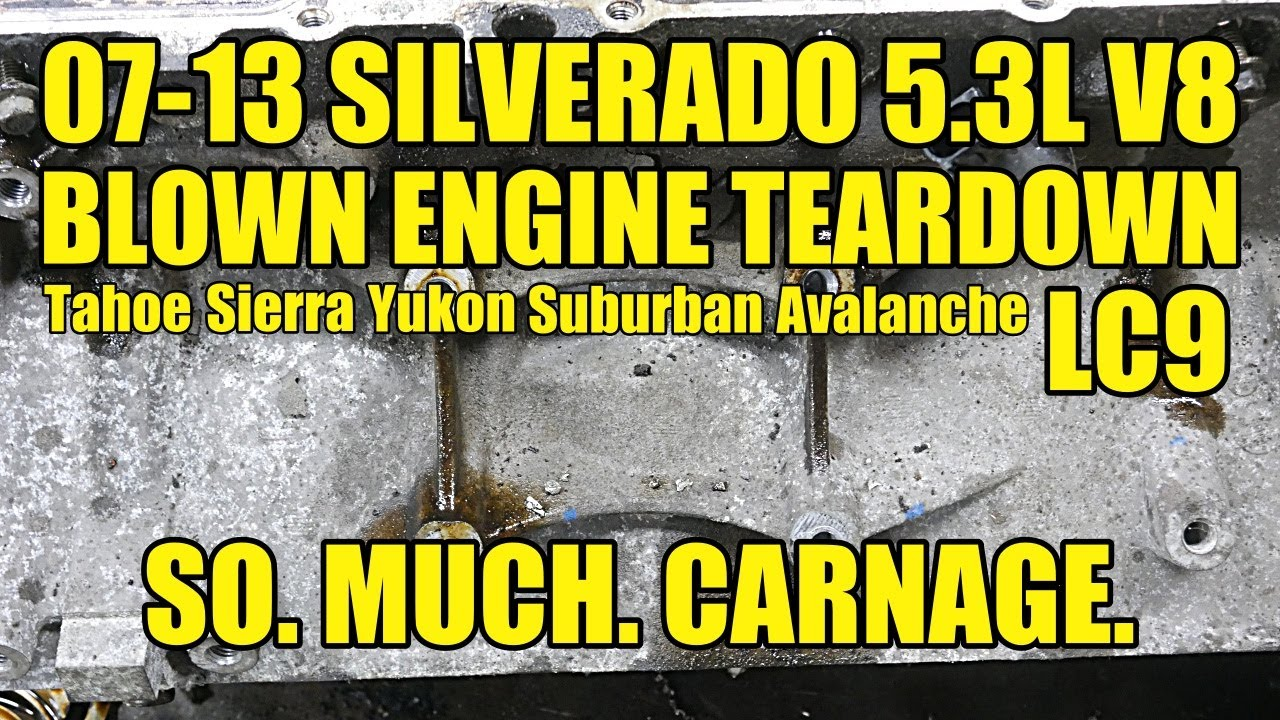 07+ GM Truck 5.3 Vortec V8 BLOWN ENGINE TEARDOWN:  LC9 Aluminum Gen4. Went Out With More Than 1 Bang