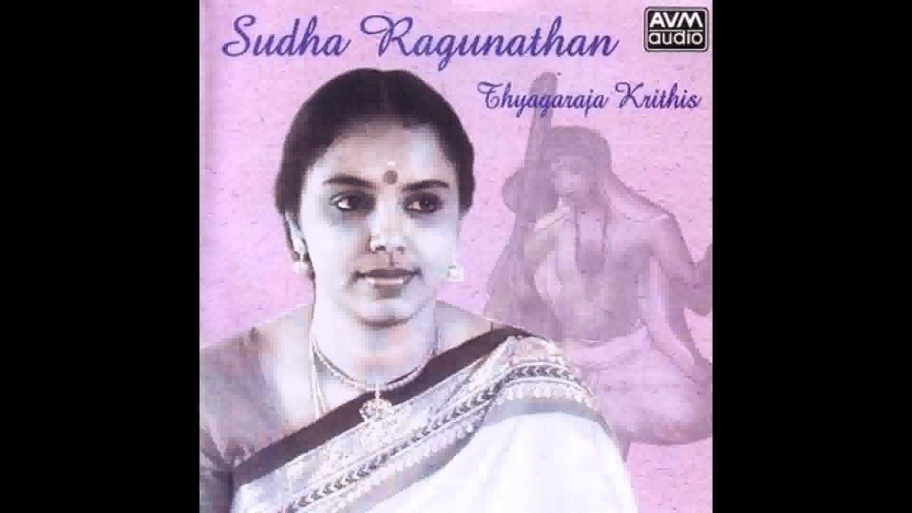 Sudha Ragunathan Thyagaraja Krithis - Rama Deivama (Raga Surati; Tala Roopakam)