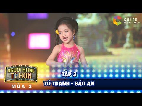 Người hùng tí hon | tập 3: bất ngờ với Tú Thanh 6 tuổi hát xoan hay hơn người lớn