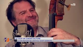Coup de coeur culture : la 31e édition de L'Estival Saint-Germain-en-Laye
