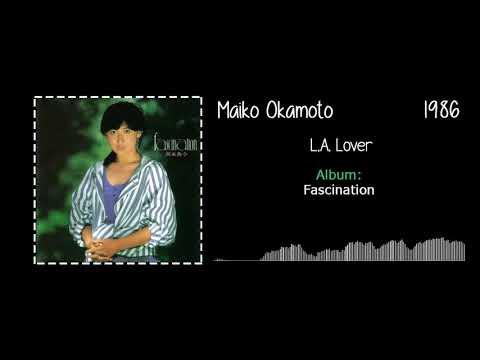 Maiko Okamoto (岡本舞子) - L.A. Lover