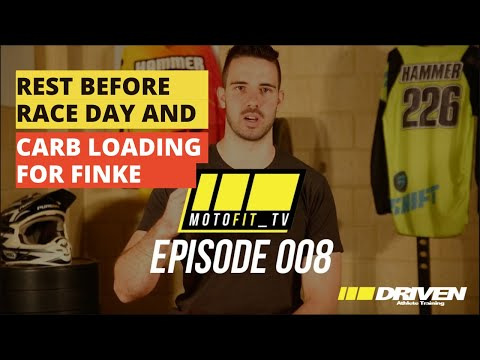 Rest before race day and carb loading for Finke | MOTOFIT_TV EP.008