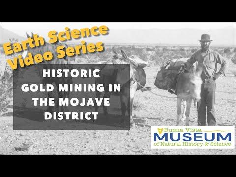 Historic Gold Mining: Mojave District