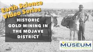 Historic Gold Mining: Mojave District