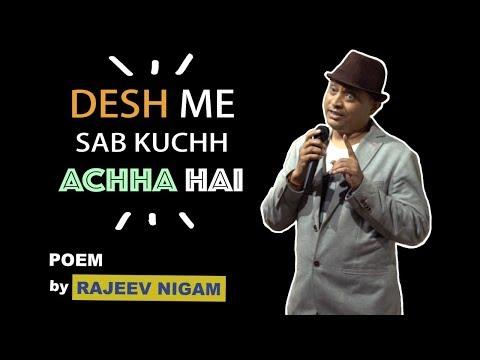 Desh Mein Sabkuch Accha Hai   BY RAJEEV NIGAM