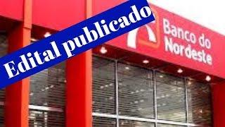 Edital 2018 do BNB - Banco do Nordeste do Brasil -   concurso 2018