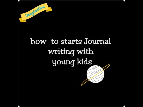 Journal Writing For  Young Kids - Beginners 4+
