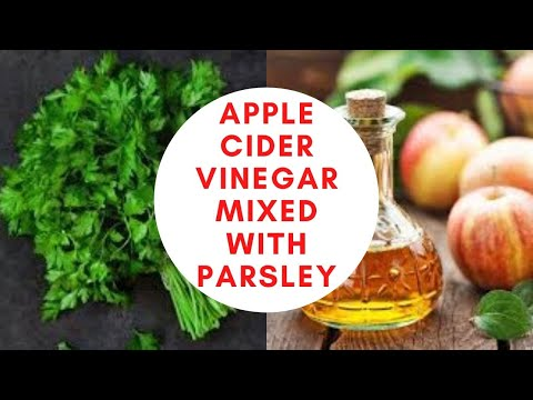 eat-apple-cider-vinegar-mixed-with-parsley-what-happens-to-your-body-|-food-for-healthy