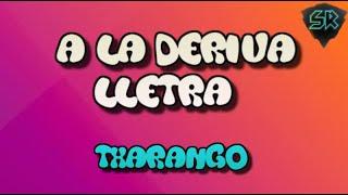 Txarango - A LA DERIVA - Lletra
