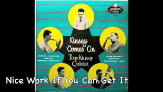 Tony Kinsey Quintet. Kinsey Comes On.