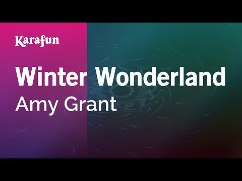 Karaoke Winter Wonderland - Amy Grant *