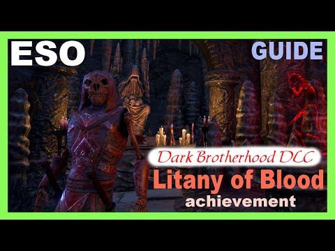 Litany of Blood Guide [Dark Brotherhood DLC] ESO Achievement