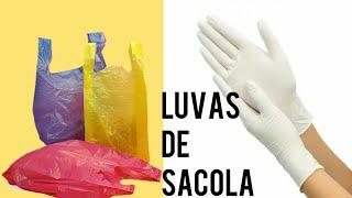 Luva Descartável Feita com Sacola Plástica – Igual a Comprada