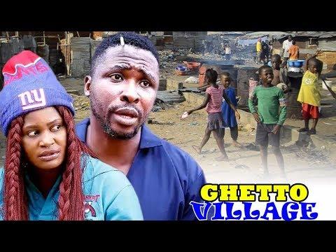 Village Ghetto Season 1 - 2017 Latest Nigerian Nollywood Movie