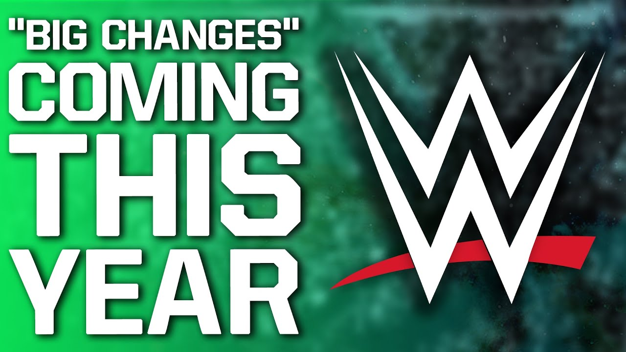 """""""Big Changes"""" Coming To WWE This Year 